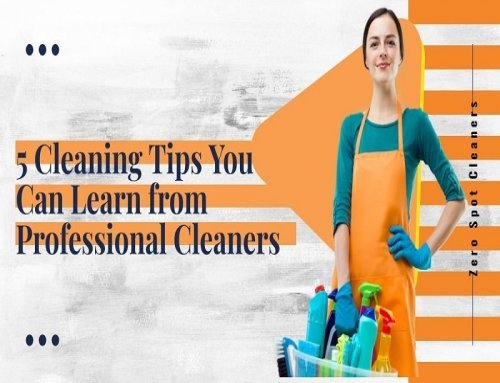 5 Cleaning Tips You Can Learn from Professional Cleaners